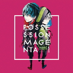 『POSSESSION MAGENTA』キャラクターCD Vol.1 奏&草太