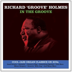 RICHARD GROOVE HOLMES/IN THE GROOVE(3枚組)(輸入盤)