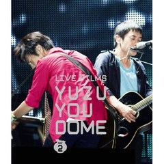ゆず/LIVE FILMS YUZU YOU DOME DAY 2 ~みんな、どうむありがとう~(Blu-ray Disc)