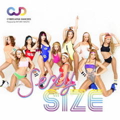 CYBERJAPAN DANCERS エクササイス CD&DVD「SEXY SIZE」