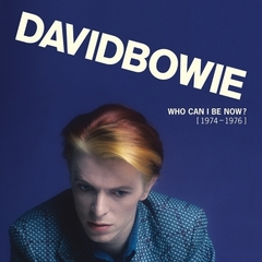 【輸入盤】DAVID BOWIE / WHO CAN I BE NOW?(1974-1976)