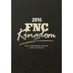 2016 FNC KINGDOM IN JAPAN -CREEPY NIGHTS-(Blu-ray Disc)