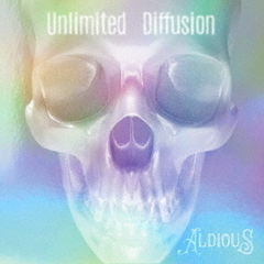 Aldious/Unlimited Diffusion(限定盤/CD+DVD)