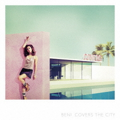 BENI/COVERS THE CITY(初回限定盤)