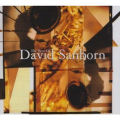 DAVID SANBORN/BEST OF DAVID SANBORN