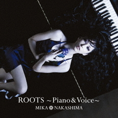 ROOTS~Piano & Voice~(初回生産限定盤)