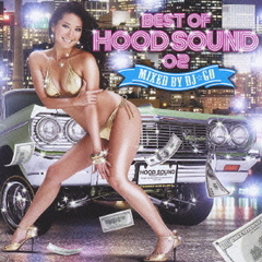 BEST OF HOODSOUND 02 MIXED BY DJ☆GO