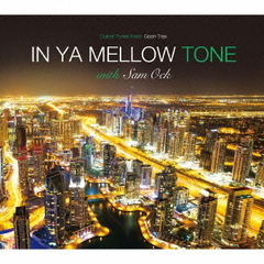 IN YA MELLOW TONE with Sam Ock