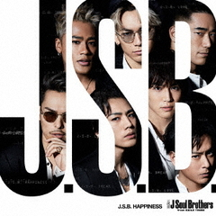 三代目 J Soul Brothers from EXILE TRIBE/J.S.B. HAPPINESS(CD+DVD)