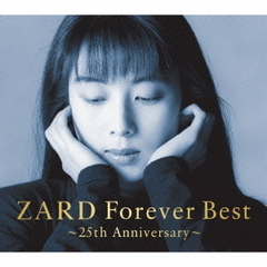 ZARD Forever Best ~25th Anniversary~(次回入荷予約)