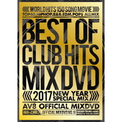 BEST OF CLUB HITS 2017 AV8 OFFICIAL MIXDVD