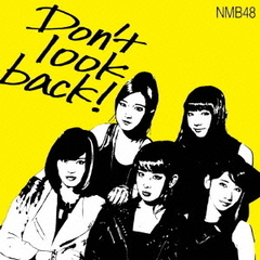 Don't look back!(限定盤 Type-A)