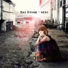 aiko/May Dream(通常仕様盤)