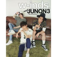 w‐inds.meets JUNON3 15th Anniversary