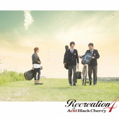 Acid Black Cherry/Recreation 4(DVD付)