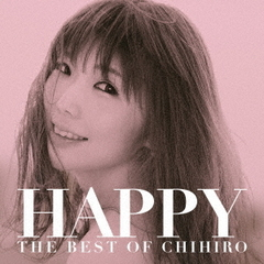HAPPY ~THE BEST OF CHIHIRO~