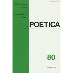 POETICA An International Journal of Linguistic‐Literary Studies 80