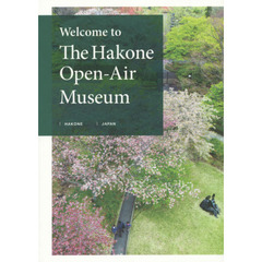 Welcome to The Hakone Open‐Air Museum