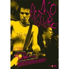 NO FUTURE:A SEX PISTOLS FILM スタンダード・エディション[TMSS-138][DVD]
