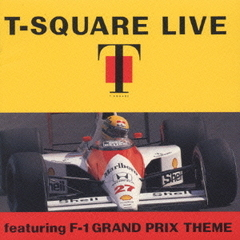 T-SQUARE LIVE featuring F-1 GRAND PRIX THEME