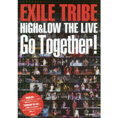 EXILE TRIBE HiGH & LOW THE LIVE Go Together!