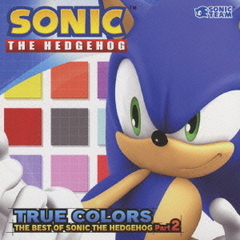 TRUE COLORS:THE BEST OF SONIC THE HEDGEHOG Part.2