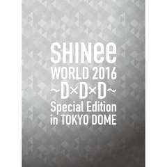 SHINee/SHINee WORLD 2016~D×D×D~ Special Edition in TOKYO<初回限定盤>(Blu-ray Disc)(Blu-ray Disc)