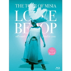 MISIA/THE TOUR OF MISIA LOVE BEBOP all roads lead to you in YOKOHAMA ARENA FINAL 通常版(Blu-ray Disc)