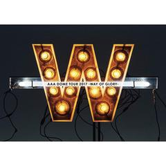 AAA DOME TOUR 2017 -WAY OF GLORY-[AVBD-92606/7][DVD]