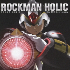 ROCKMAN HOLIC?the 25th Anniversary?