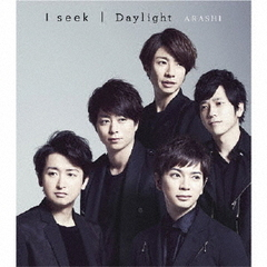 I seek/Daylight