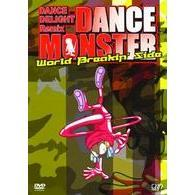 DANCE DELIGHT Remix DANCE MONSTER WORLD BREAKIN' SIDE