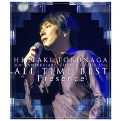 徳永英明/30th ANNIVERSARY CONCERT TOUR 2016 ALL TIME BEST Presence(Blu-ray Disc)