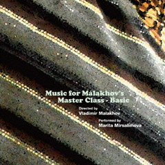 Music for Malakhov's Masterclass