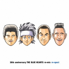 THE BLUE HEARTS re-mix re-spect
