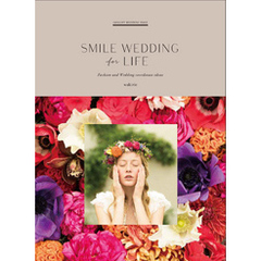SMILE WEDDING for LIFE
