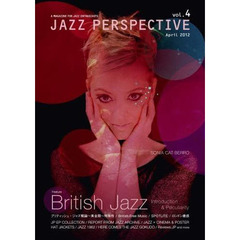 JAZZ PERSPECTIVE A MAGAZINE FOR JAZZ ENTHUSIASTS vol.4(2012April)