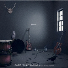 冬の雨音/NIGHT PARADE by FLOW ∞ HOME MADE 家族