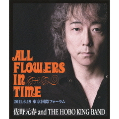 "佐野元春/佐野元春 30th Anniversary Tour ""ALL FLOWERS IN TIME"" FINAL 東京(Blu?ray Disc)"