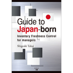 Guide to Japan-born inventory freshness Control for managers