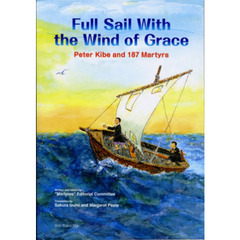 Full Sail With the Wind of Grace Peter Kibe and 187 Martyrs 英語版