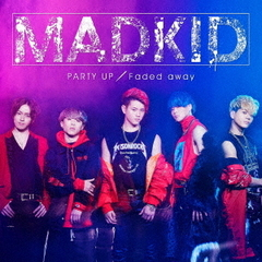 PARTY UP/Faded away[CD1(CD+DVD)]