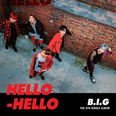 B.I.G/6TH SINGLE : HELLO HELLO(輸入盤)