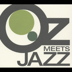 Oz Meets Jazz