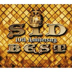 SID 10th Anniversary BEST(完全生産限定盤)