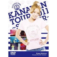 西野カナ/Kanayan Tour 2011 ?Summer?