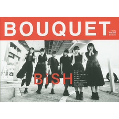 BOUQUET IDOL CULTURE GOOD MAGAZINE Vol.05