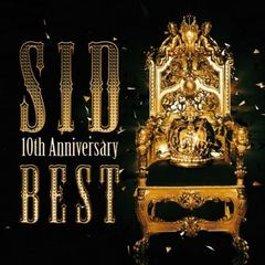 SID 10th Anniversary BEST(初回生産限定盤)
