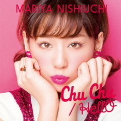 Chu Chu/HellO(DVD付)(Chu Chu-Music Video-収録)
