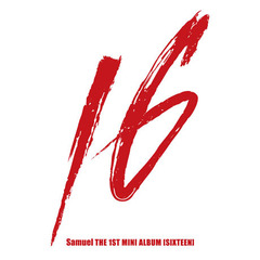SAMUEL/1ST MINI ALBUM : SIXTEEN(輸入盤)